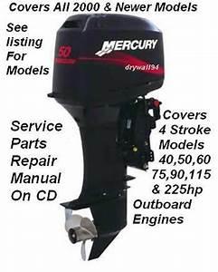 Mercury Outboard 40 50 60 75 90 115 225efi 4 Stroke Oem
