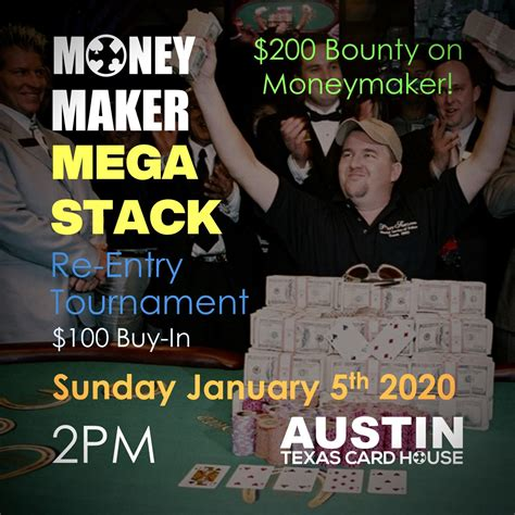 Hours may change under current circumstances Sunday Moneymaker Mega-stack $100 Re-Entry   Texas Card ...