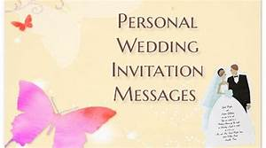 personal wedding invitation messages wedding invite text With wedding invitations messages by bride