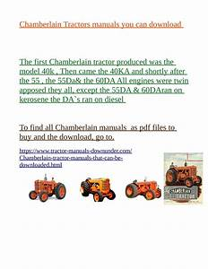 The Place To Buy Your Chamberlain Tractor Manuals We Have
