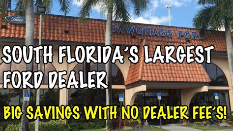 Sawgrass Ford   South Florida's largest Ford dealership in