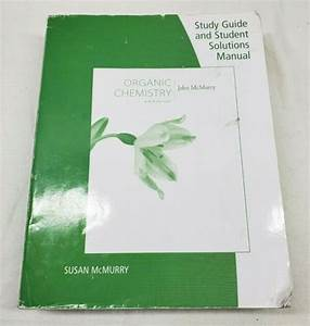 Organic Chemistry Study Guide  U0026 Student Solutions Manual