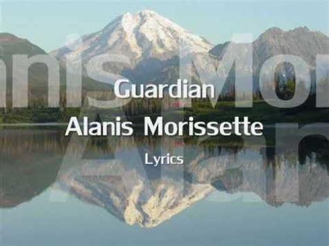 Alanis Morissette - Guardian - Lyrics (NEW SONG 2012 ...