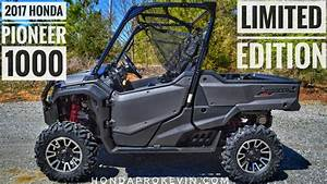 2017 Honda Pioneer 1000 Limited Edition Review Of Specs
