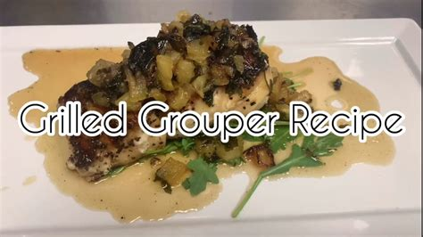 grouper learngrilling grilled recipe easy