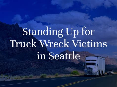 seattle truck accident attorney  consultations