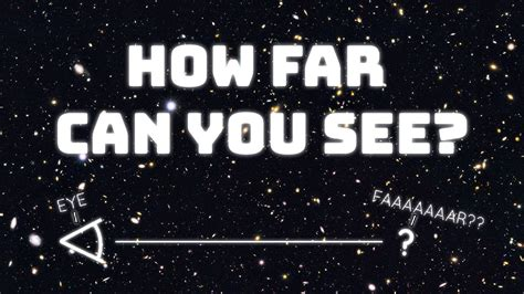 How Far Can You See The Limits Human Vision Youtube