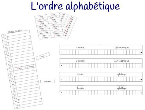 ranger des mots dans l ordre alphabetique l ordre alphab 233 tique
