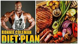 Ronnie Coleman Diet Plan Chart Of Body Building