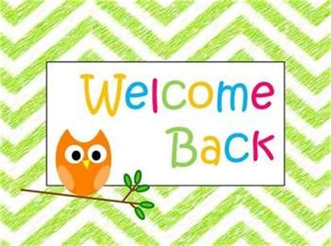 Image result for welcome back signs