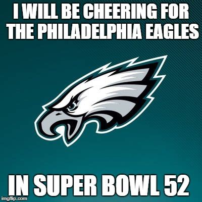 Philadelphia Eagles Memes - upvote this meme if you will be or even just hate the new england patriots imgflip