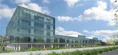siege banque populaire la banque populaire de l 39 ouest s 39 offre un nouveau siège