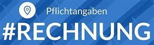 Pflichtangaben Rechnung : pflichtangaben auf rechnung incl mustervorlage ~ Themetempest.com Abrechnung