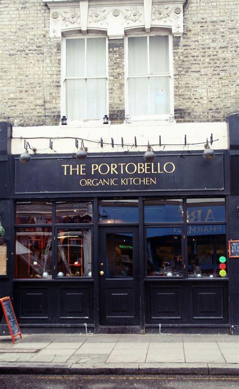 portobello organic kitchen 17 best images about portobello road notting hill 1615