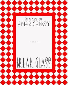 Items Similar To In Case Of Emergency  Break Glass