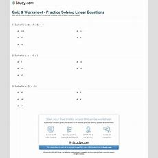 Quiz & Worksheet  Practice Solving Linear Equations Studycom