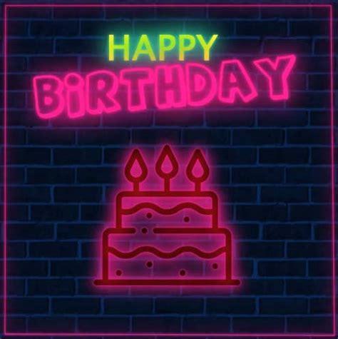 happy birthday neon  happy birthday ecards greeting
