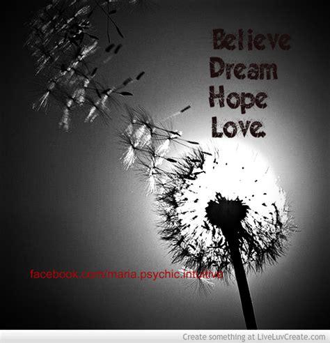 Love Hope Dream Believe