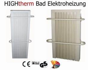 Elektroheizung Bad Handtuchhalter : elektroheizung bad elektrische heizk rper badheizk rper hightherm ~ Orissabook.com Haus und Dekorationen