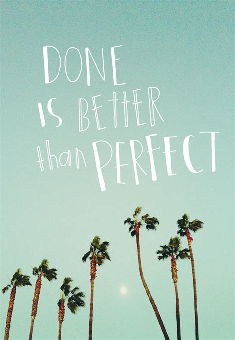 Done is better than perfect – Inspired Vaish