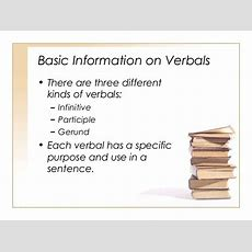 Verbals (infinitives, Participles, Gerunds