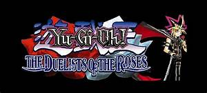 Yu Gi Oh Duelists Of The Roses