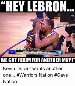 HEY LEBRON SLNBAMEMES 2017 NBA FINALS GSW WIN SERIES 4-1 ...