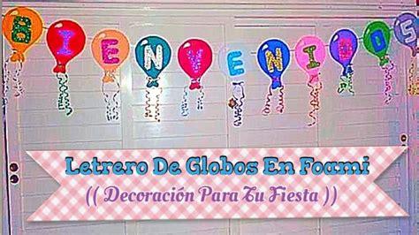 letrero de globos en foami decoracion  tu fiesta youtube