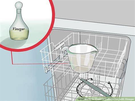 cleaning dishwasher with vinegar how to clean a dishwasher with vinegar 12 steps with pictures