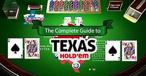 The Complete Guide To Texas Hold U0026 39 Em