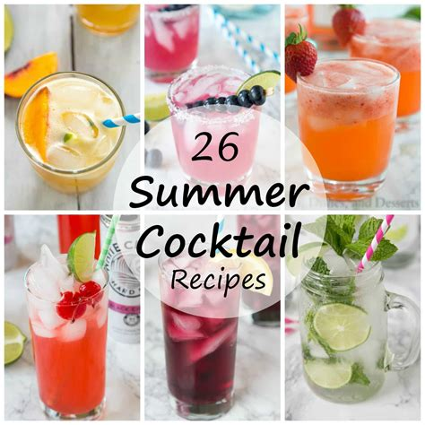 summer cocktail recipes dinners dishes and desserts