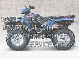 2005 Polaris Atv Sportsman 700 800 Efi Service Shop Manual