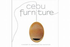 Cebu Furniture A History of Inspiration and Innovation ...