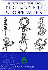 Illustrated Guide To Knots