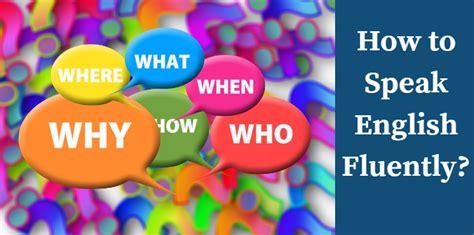 Effective Tips On How To Speak English Fluently Linguasoft Edutech