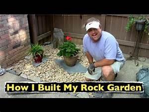 How I Built My Rock Garden ~ Backyard Landscaping - YouTube