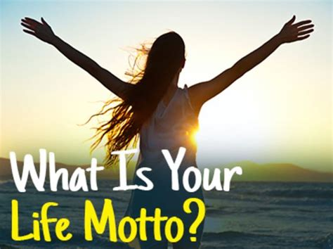 What Is Your Life Motto?  Playbuzz. Kitchen Layout And Design. Kitchen Design Ideas Perth. Ultimate Kitchen Design. Kitchen Design Color. Kitchen Design Mississauga. Indian Style Kitchen Design. Small Kitchen Island Design. Modular Kitchen Design For Small Kitchen