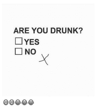 """Drunk Pictures – Tagged """"Are you drunk check box meme ..."""