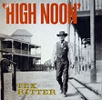 Tex Ritter - High Noon (1983, Vinyl)   Discogs