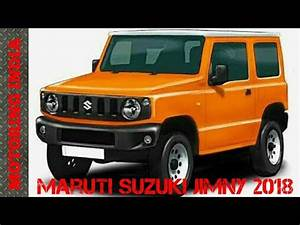 Suzuki Jimny 2018 Model : maruti suzuki jimny 2018 youtube ~ Maxctalentgroup.com Avis de Voitures