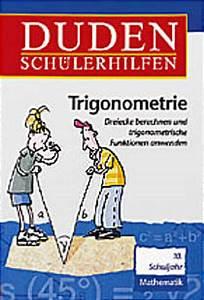 Trigonometrie Seiten Berechnen : duden sch lerhilfen trigonometrie dreiecke berechnen und trigonometrische funktionen ~ Themetempest.com Abrechnung