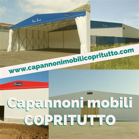 capannoni mobili capannoni mobili coperture in telo e tunnel mobili