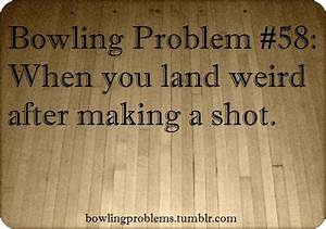 this can be pot... Bowling Game Quotes
