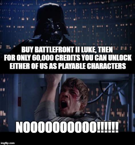 Star Wars Battlefront 2 Memes - star wars no viral memes imgflip