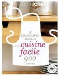 cuisine minute par marabout le grand livre marabout de la cuisine facile babelio