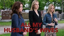 All My Husband's Wives Movie on LMN | Cast, Review | 2019 ...