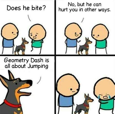Geometry Dash Memes - some gd memes geometry dash amino