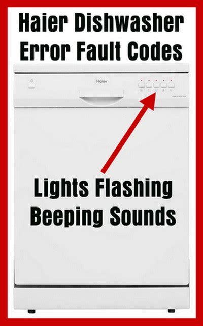 dishwasher light codes haier dishwasher error fault codes lights flashing