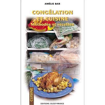 fnac livre cuisine cuisine et congélation méthodes et recettes amélie bar