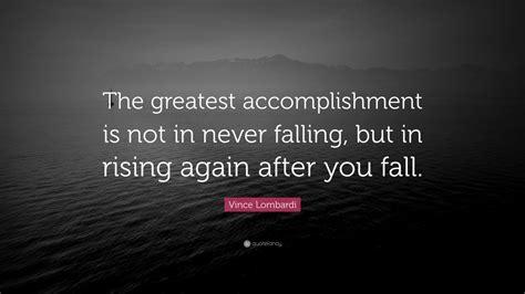 vince lombardi quote  greatest accomplishment